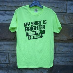Funny Future Saying T-Shirt